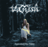 VANISH - Separated from Today CD